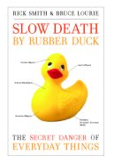 Slow Death by Rubber Duck cropped